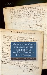 Manuscript Verse Collectors and the Politics of Anti-Courtly Love Poetry$