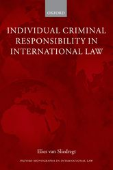 Individual Criminal Responsibility in International Law | Oxford Scholarship Online