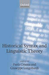 Historical Syntax and Linguistic Theory | Oxford Scholarship Online