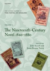 The Oxford History of the Novel in English – Volume 3: The Nineteenth-Century Novel 1820-1880 - Oxford Scholarship Online