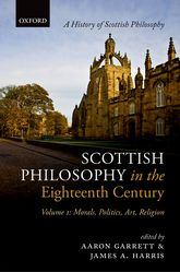 Scottish Philosophy in the Eighteenth Century, Volume IMorals, Politics, Art, Religion$