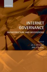Internet GovernanceInfrastructure and Institutions$