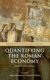 Quantifying the Roman EconomyMethods and Problems$
