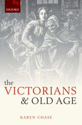 The Victorians and Old Age