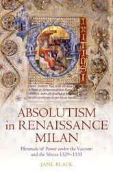 Absolutism in Renaissance Milan$