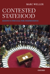 Contested StatehoodKosovo's Struggle for Independence$