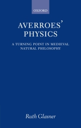 Averroes' PhysicsA Turning Point in Medieval Natural Philosophy