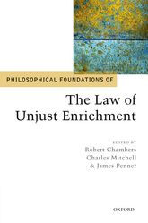 Philosophical Foundations of the Law of Unjust Enrichment