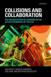 Collisions and CollaborationThe Organization of Learning in the ATLAS Experiment at the LHC