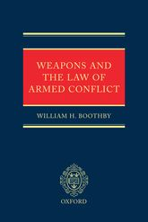 Weapons and the Law of Armed Conflict