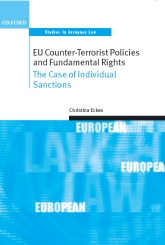 EU Counter-Terrorist Policies and Fundamental RightsThe Case of Individual Sanctions