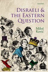 Disraeli and the Eastern Question$