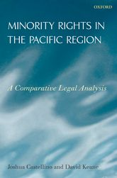Minority Rights in the Pacific Region - A Comparative Legal Analysis | Oxford Scholarship Online