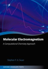 Molecular ElectromagnetismA Computational Chemistry Approach$