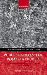 Public Land in the Roman Republic – A Social and Economic History of Ager Publicus in Italy, 396-89 BC - Oxford Scholarship Online