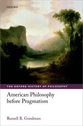 American Philosophy before Pragmatism$