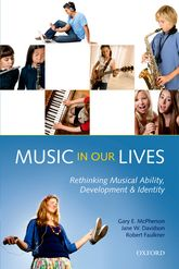 Music In Our Lives: Rethinking Musical Ability, Development, and Identity - Oxford Scholarship Online
