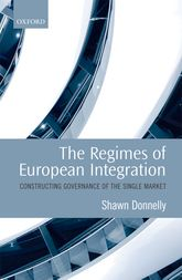 The Regimes of European Integration - Constructing Governance of the Single Market | Oxford Scholarship Online