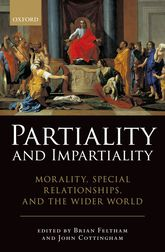 Partiality and ImpartialityMorality, Special Relationships, and the Wider World$