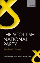 The Scottish National Party - Transition to Power | Oxford Scholarship Online