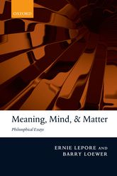 meaning mind and matter philosophical essays oxford scholarship meaning mind and matter philosophical essays