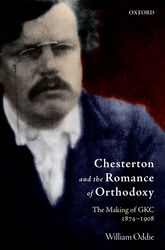 Chesterton and the Romance of Orthodoxy$