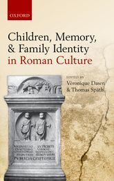 Children, Memory, and Family Identity in Roman Culture$