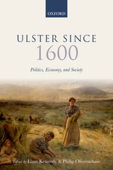 Ulster Since 1600Politics, Economy, and Society$