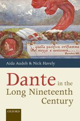 Dante in the Long Nineteenth CenturyNationality, Identity, and Appropriation