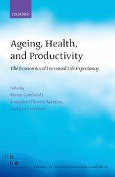 Ageing, Health, and Productivity – The Economics of Increased Life Expectancy | Oxford Scholarship Online