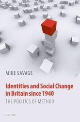 Identities and Social Change in Britain since 1940 – The Politics of Method - Oxford Scholarship Online