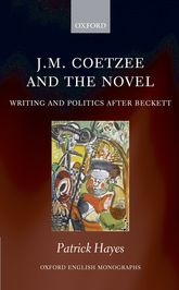 J.M. Coetzee and the Novel