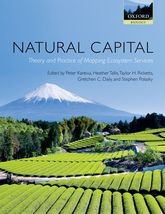 Natural Capital – Theory and Practice of Mapping Ecosystem Services - Oxford Scholarship Online