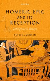 Homeric Epic and its Reception – Interpretive Essays - Oxford Scholarship Online