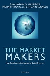 The Market MakersHow Retailers are Reshaping the Global Economy