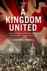 A Kingdom UnitedPopular Responses to the Outbreak of the First World War in Britain and Ireland$