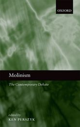 MolinismThe Contemporary Debate$