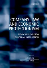 Company Law and Economic ProtectionismNew Challenges to European Integration