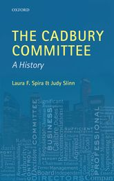 The Cadbury CommitteeA History$