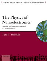 The Physics of NanoelectronicsTransport and Fluctuation Phenomena at Low Temperatures$