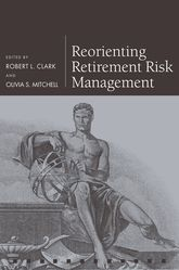 Reorienting Retirement Risk Management