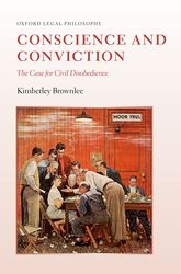 Conscience and ConvictionThe Case for Civil Disobedience