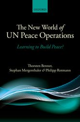 The New World of UN Peace Operations - Learning to Build Peace? | Oxford Scholarship Online