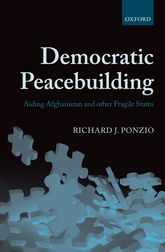 Democratic PeacebuildingAiding Afghanistan and other Fragile States