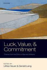 Luck, Value, and Commitment