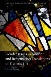 Gender Issues in Ancient and Reformation Translations of Genesis 1-4 | Oxford Scholarship Online