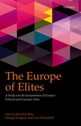 The Europe of ElitesA Study into the Europeanness of Europe's Political and Economic Elites$