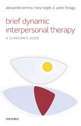 Brief Dynamic Interpersonal Therapy - A Clinician's Guide | Oxford Scholarship Online