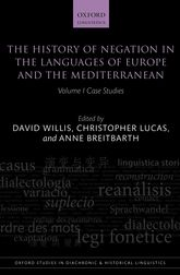 The History of Negation in the Languages of Europe and the MediterraneanVolume I Case Studies$