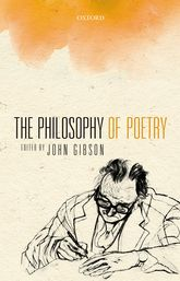 The Philosophy of Poetry | Oxford Scholarship Online